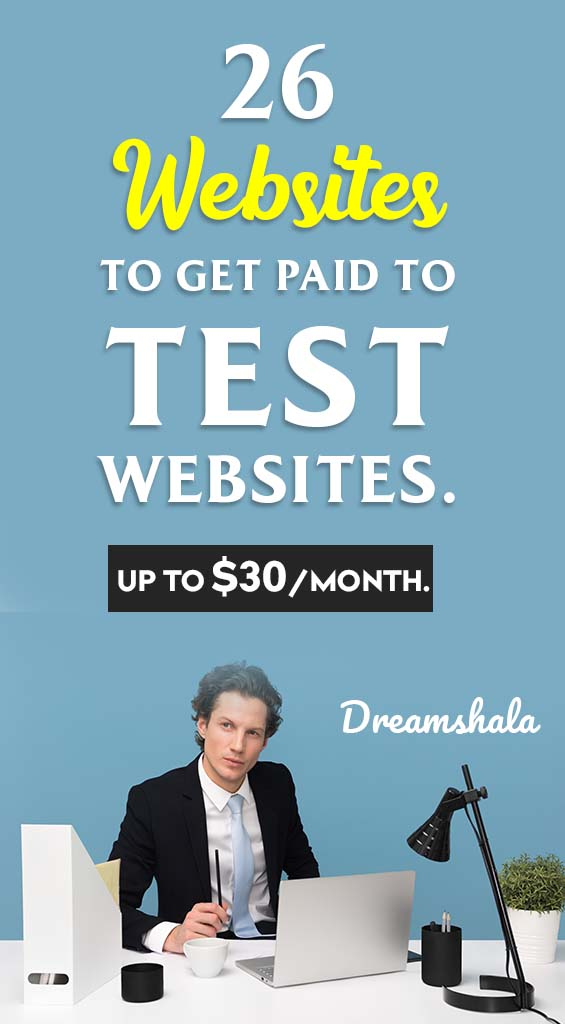 26 websites to get paid to test websites