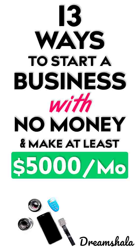 13 ways to start a business with no money