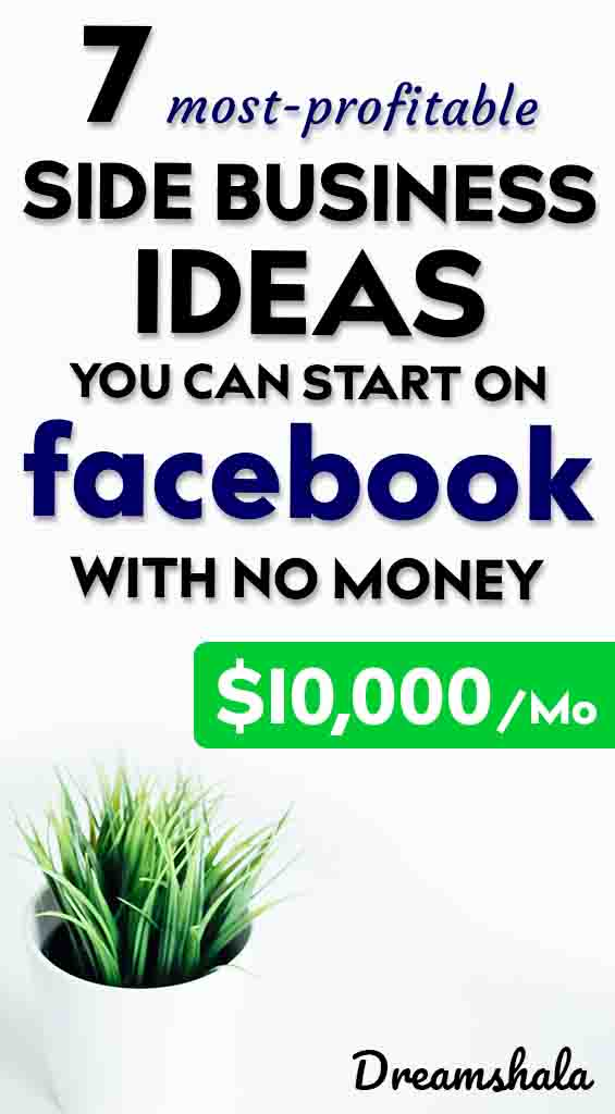 7 profitable side business ideas you can start on facebook