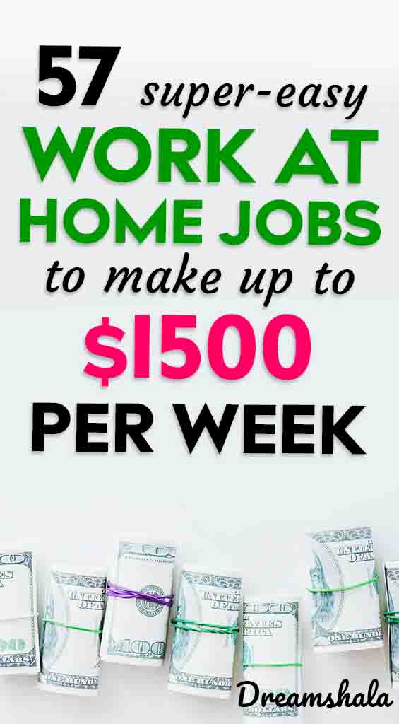 57 work at home companies that pay weekly