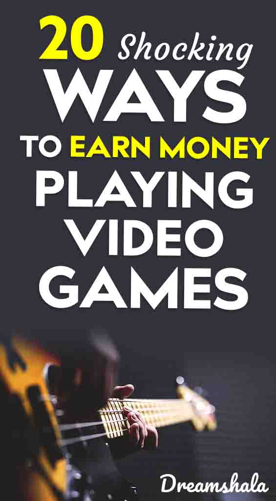 20 shocking ways to earn money playing video games