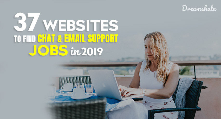 37 websites to find chat and email support jobs in 2019