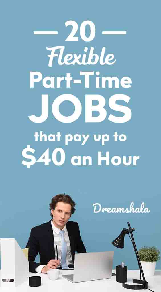 20 flexible part-time jobs that pay up to $40 an hour