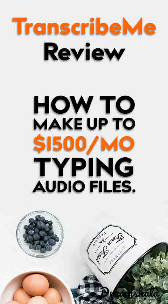 transcribeme review - how to make 1500 per month