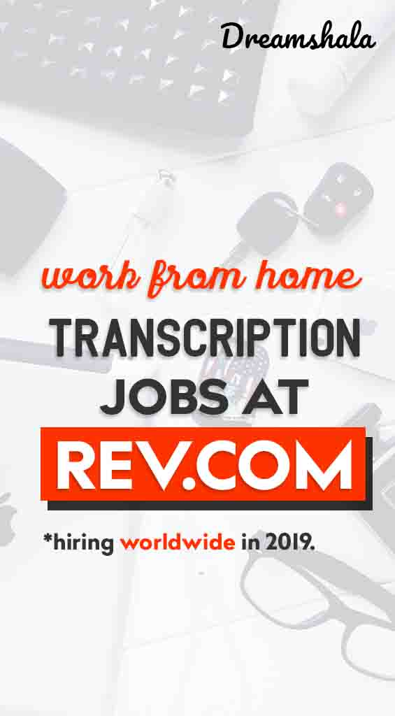work from home transcription jobs at rev