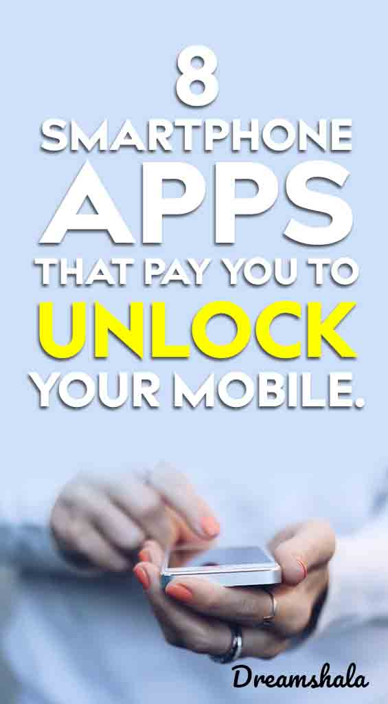 apps that pay you to unlock your phone