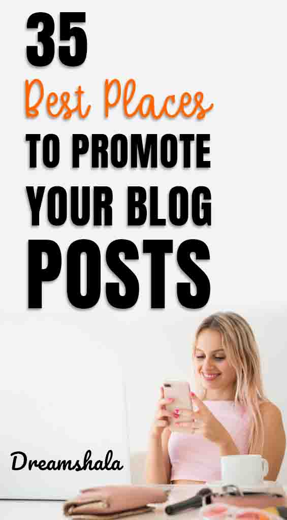 best places to promote blog posts