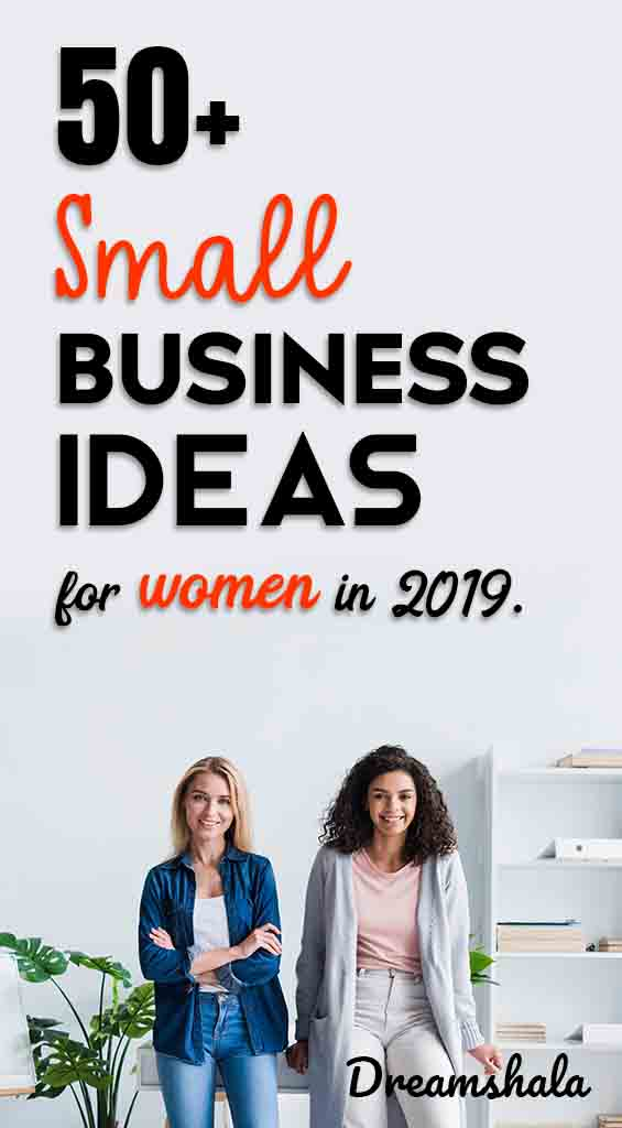 50 small business ideas for women in 2019
