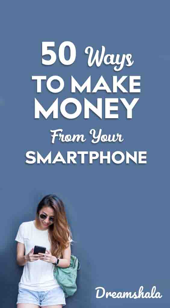50 smart ways to make money from smartphone