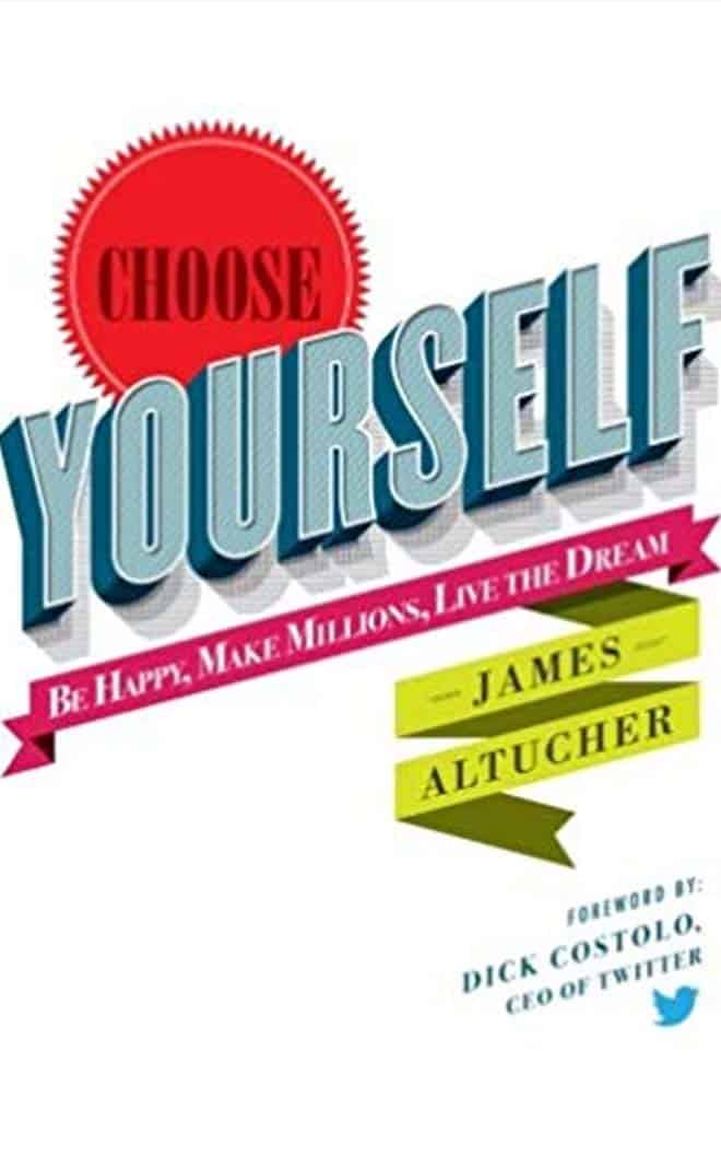 Choose Yourself - Best Business Books