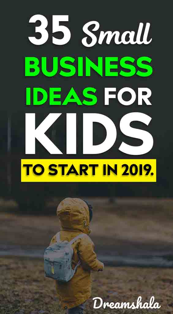 35 small business ideas for kids to start in 2019